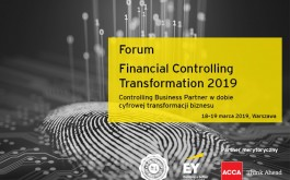 Forum Financial Controlling Transformation 2019 - Controlling Business Partner w dobie cyfrowej transformacji biznesu